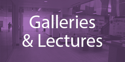 Galleries & Lectures