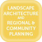 Landscape Architecture and Regional and Community Planning